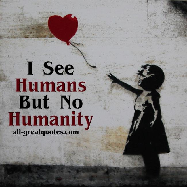 I-see-humans-but-no-humanity